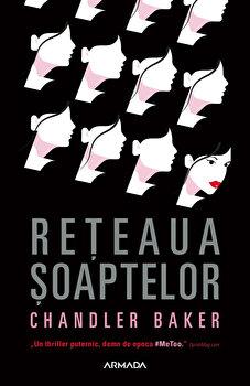 Reteaua soaptelor/Chandler Baker de la Nemira