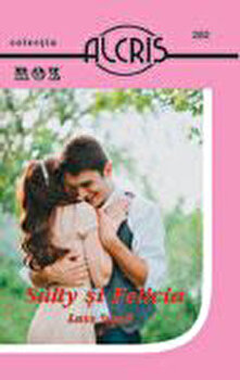 Salty si Felicia/Lass Small de la Alcris