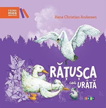 Ratusca cea urata/Hans Christian Andersen de la Prut