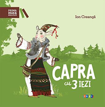 Capra cu 3 iezi/Ion Creanga de la Prut