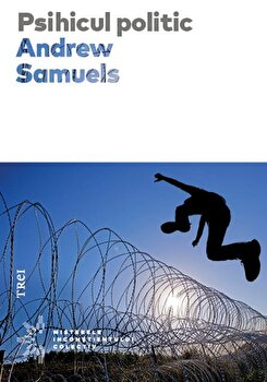 Psihicul politic/Andrew Samuels de la Trei