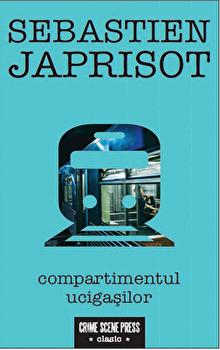 Compartimentul ucigasilor/Sebastien Japrisot de la Crime Scene Press