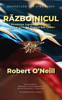 Razboinicul/Robert O'Neill de la Preda Publishing