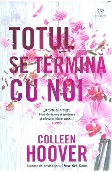 Totul se termina cu noi/Colleen Hoover