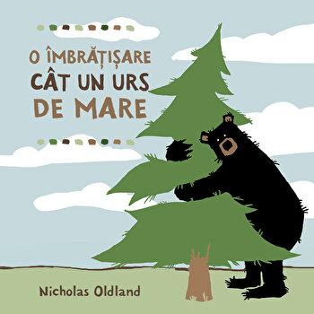 O imbratisare cat un urs de mare/Nicholas Oldland de la Katartis