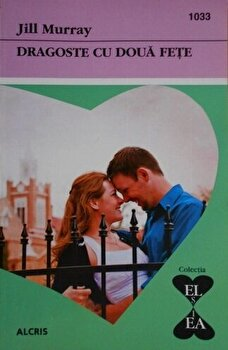 Dragoste cu doua fete/Jill Murray