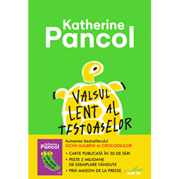 Valsul lent al testoaselor/Katherine Pancol