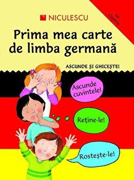 Ascunde si ghiceste. Prima mea carte de limba germana/Catherine Bruzzone, Susan Martineau de la Niculescu