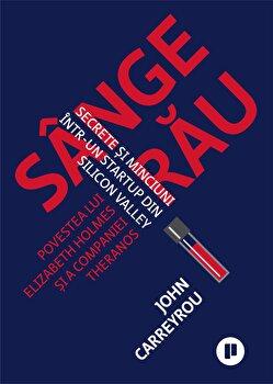 Sange rau/John Carreyrou