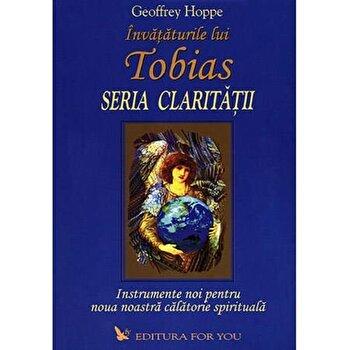 Invataturile lui Tobias. Seria claritatii/Geoffrey Hoppe de la For you
