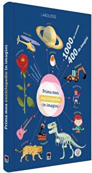 Prima mea enciclopedie in imagini/Larousse de la RAO