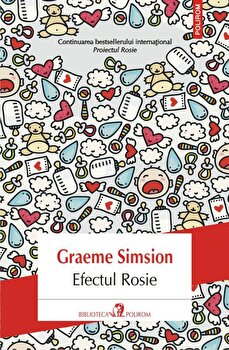 Efectul Rosie/Graeme Simsion de la Polirom