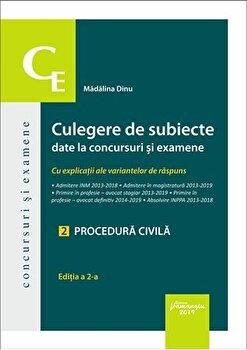 Culegere de subiecte date la concursuri si examene. 2 Procedura civila. Editia a 2-a cu explicatii ale variantelor de raspuns/Madalina Dinu de la Hamangiu