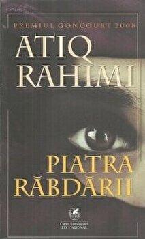 Piatra rabdarii/Atiq Rahimi
