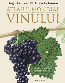 Atlasul Mondial al Vinului/Hugh Johnson, Jancis Robinson de la Litera