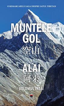 MUNTELE GOL. Volumul I/Alai de la RAO