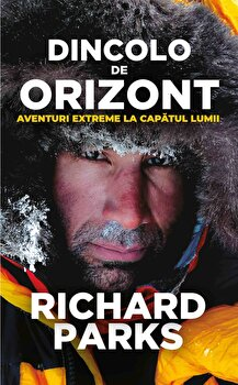 Dincolo de orizont/Richard Parks de la Preda Publishing