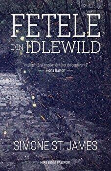 Fetele din Idlewild/Simone St. James de la Herg Benet