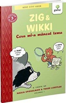 Zig si Wikki: Ceva mi-a mancat tema/***
