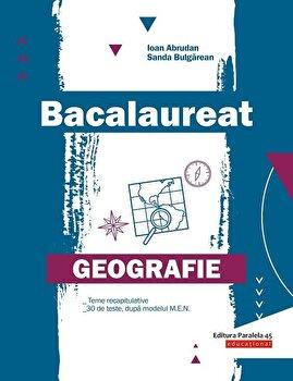 Bacalaureat. Geografie/Ioan Abrudan, Sanda Bulgarean de la Paralela 45
