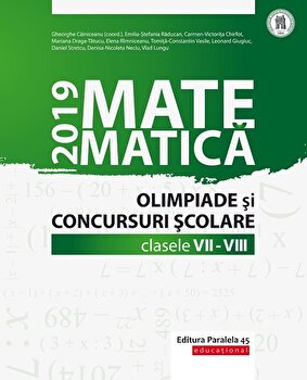 Matem. In Conc. Scolare VII-VIII/2019/Gheorghe Cainiceanu (Coord.)