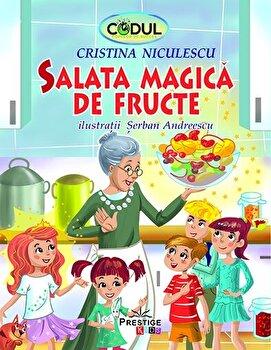 Salata magica de fructe/Cristina Niculescu de la Prestige Kids