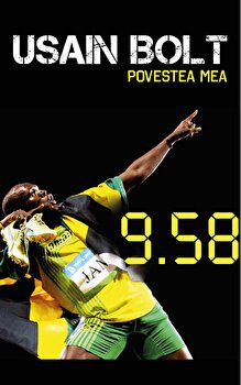 9.58. Povestea mea/Usain Bolt de la Preda Publishing