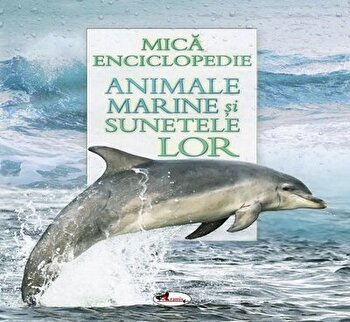 Animale marine si sunetele lor (carte cu sunete)/*** de la Aramis