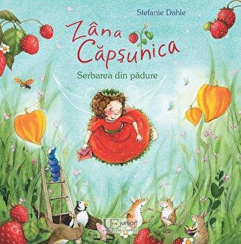 Zana Capsunica Serbarea din padure/Stefanie Dahle