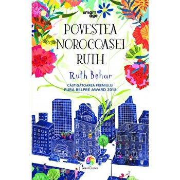 Povestea norocoasei Ruth/Ruth Behar de la Corint