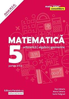 Mate Consolidare. Cls. V. Partea II. 2019-2020 (Zaharia)/Maria Zaharia, Dan Zaharia de la Paralela 45
