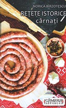 Retete istorice: carnati/Birzotescu Norica de la Camara satencei