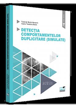 Detectia comportamentelor duplicitare, simulate/Ioana Teodora Butoi , Butoi Tudorel de la PRO UNIVERSITARIA