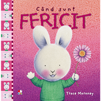 Cand sunt fericit/Trace Moroney