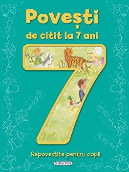 Povesti de citit la 7 ani/*** de la Girasol