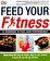 Michael Kirtsos, Joseph Ewing - Feed Your Fitness -