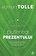 Eckhart Tolle - Puterea prezentului. Ghid practic. Ed. a III-a -