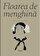 Svetlana Carstean - Floarea de menghina -