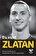 Zlatan Ibrahimovic, David Legercrantz - Eu sunt Zlatan -