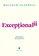 Malcolm Gladwell - Exceptionalii - Povestea succesului -