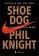 Phil Knight - Shoe Dog. Memoriile creatorului Nike -