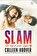 Colleen Hoover - Slam. Din dragoste pentru Layken -