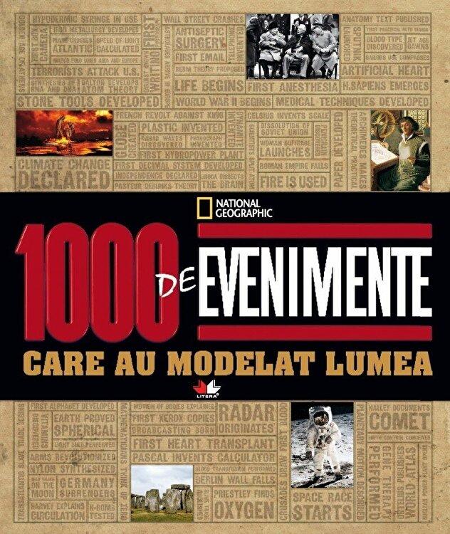 Coperta Carte 1000 de evenimente care au modelat lumea