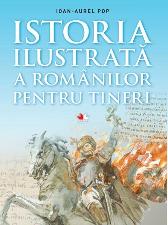 Coperta Carte Istoria ilustrata a romanilor pentru tineri