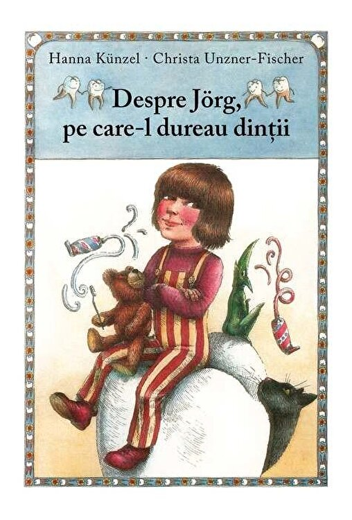 Coperta Carte Despre Jorg, pe care-l dureau dintii