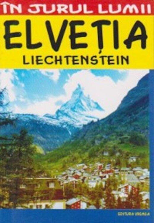 Coperta Carte Elvetia: Ghid turistic - Editia 2014