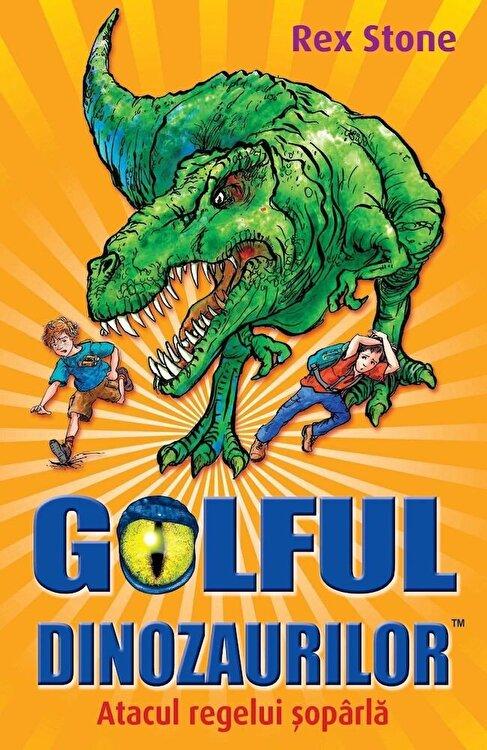 Coperta Carte Atacul regelui soparla, Golful Dinozaurilor, Vol. 1