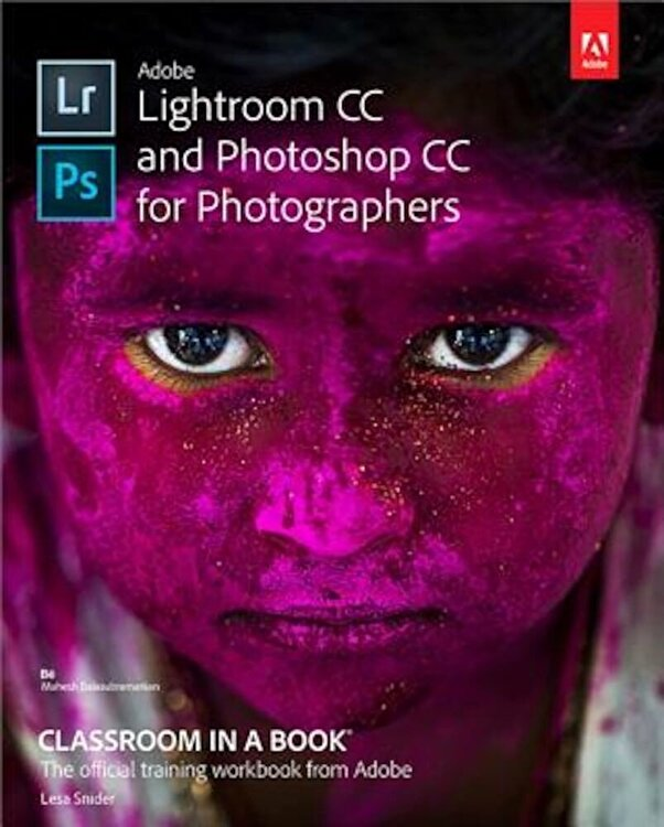 Adobe Press Adobe Lightroom CC and Photoshop CC for Photographers Classroom in a Book, Paperback