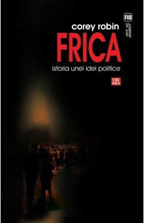 Coperta Carte Frica. Istoria unei idei politice