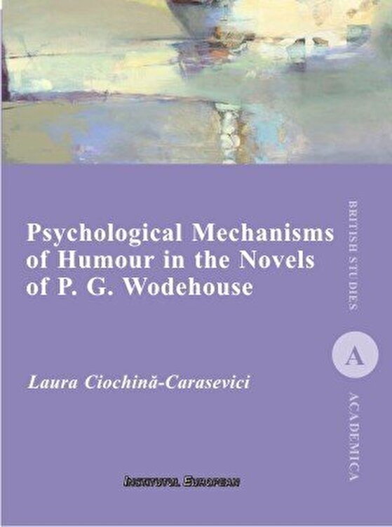 Coperta Carte Psychological Mechanisms of Humour in the Novels of P. G. Wodehouse